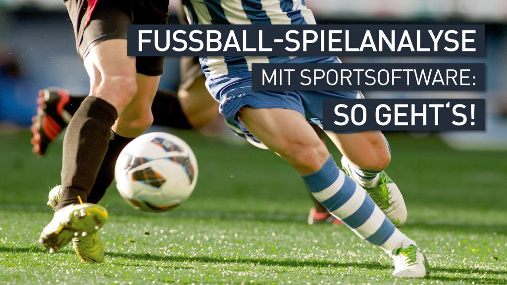 fussball-spielanalyse-mit-software-titelbild
